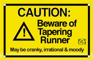 taper warning